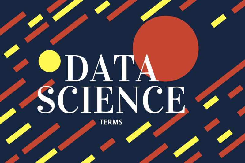 Basic terms that a freshman needs to learn to get his dream data science job