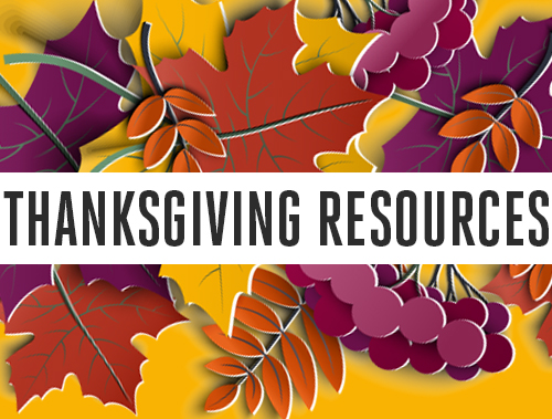 10 Resources for Thanksgiving