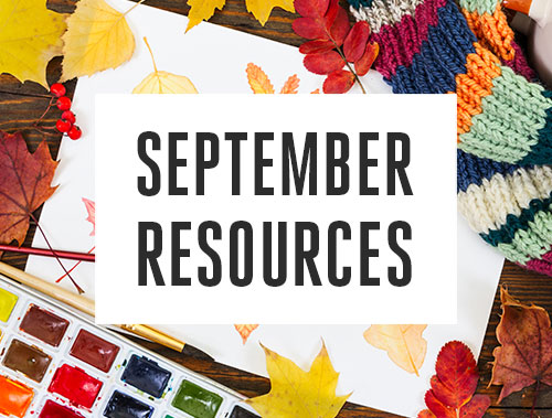 10 Resources for September