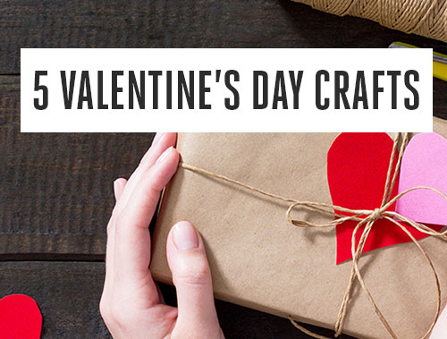 Five Valentine's Day Crafts for Kids