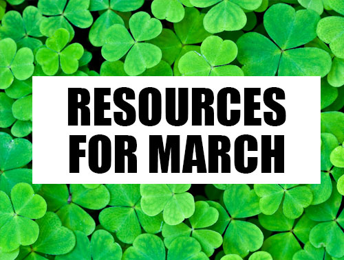 Resources for March