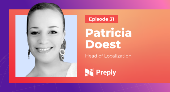 Mapping translation efforts to match the business strategy with Patricia Doest of Preply