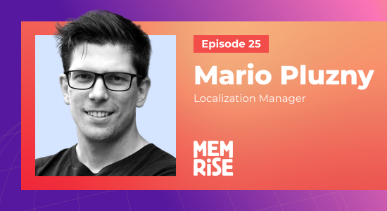 Enriching the World by Enriching the Mind: Mario Pluzny, Localization Manager, Memrise