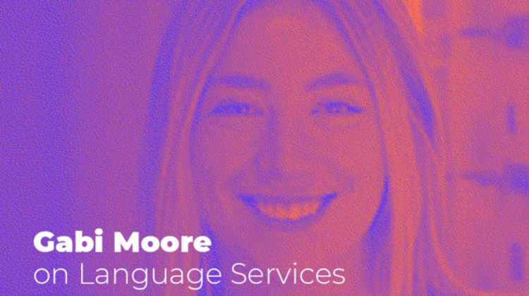 Gabi Moore on Language Services