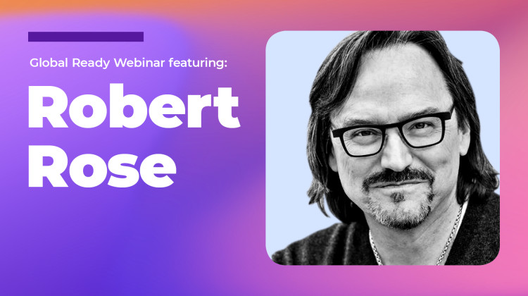 Global Ready Webinar with Robert Rose