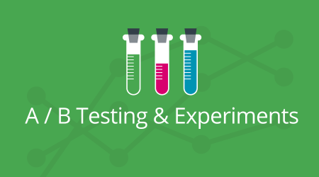 A /B Testing and Experiments