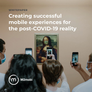 Whitepaper | How to Adapt your Business to a Post-COVID-19 Society and Changing User Behaviour? | M2mobi | Mobile App Expert