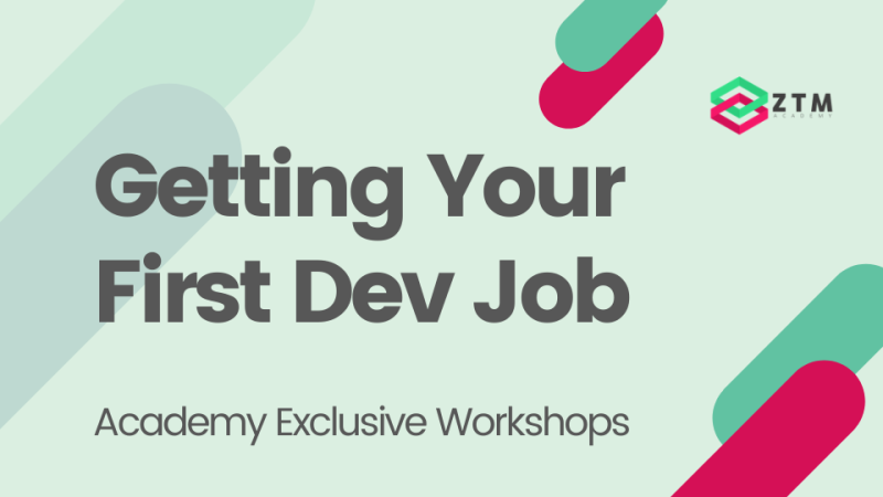 Academy Workshop: Getting Your First Dev Job