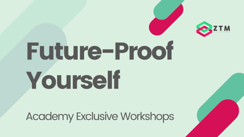 Academy Workshop: Future-Proof Yourself