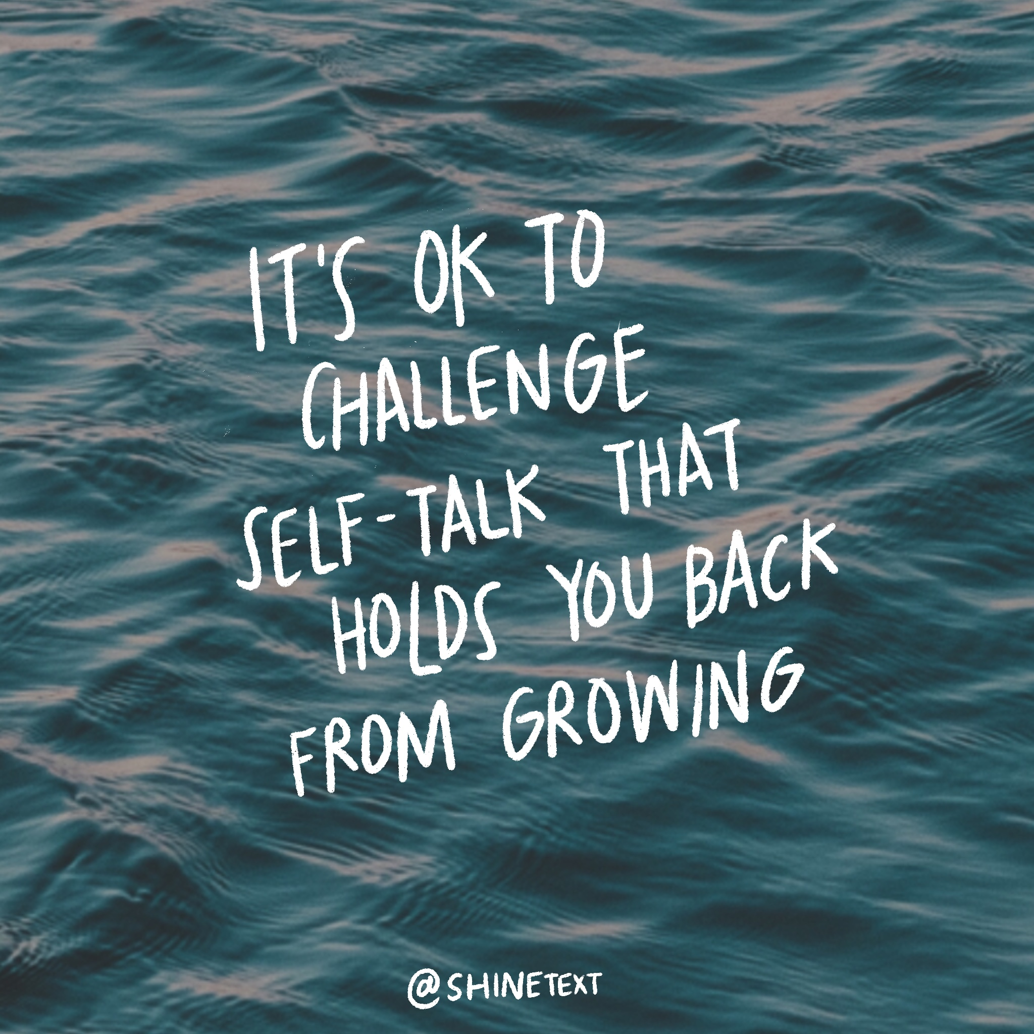 It's OK to challenge self-talk that holds you back from growing.