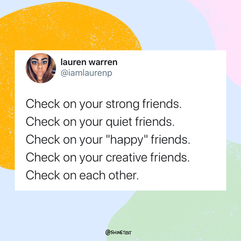 How To Check On Your Friends During Tough Times Without Burning Out