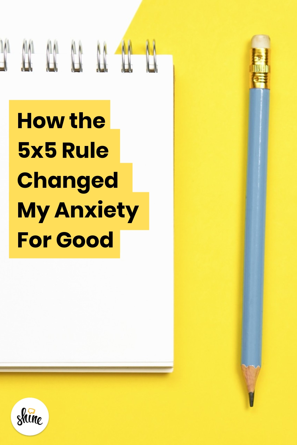 5x5 Rule for Managing Anxiety