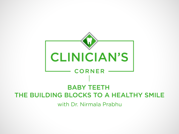The road to a healthy smile starts long before a chid's permanent teeth grow in. Dr. Nina Prabhu, DMD, shares the basics behind baby teeth and how they affect oral health into adulthood.