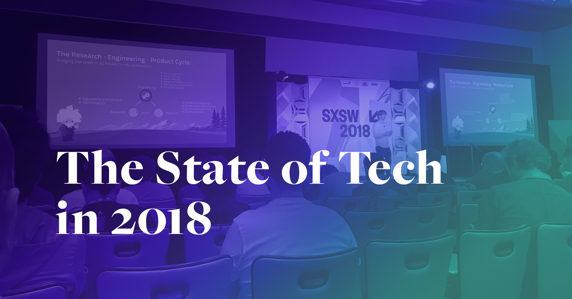 The State of Tech in 2018