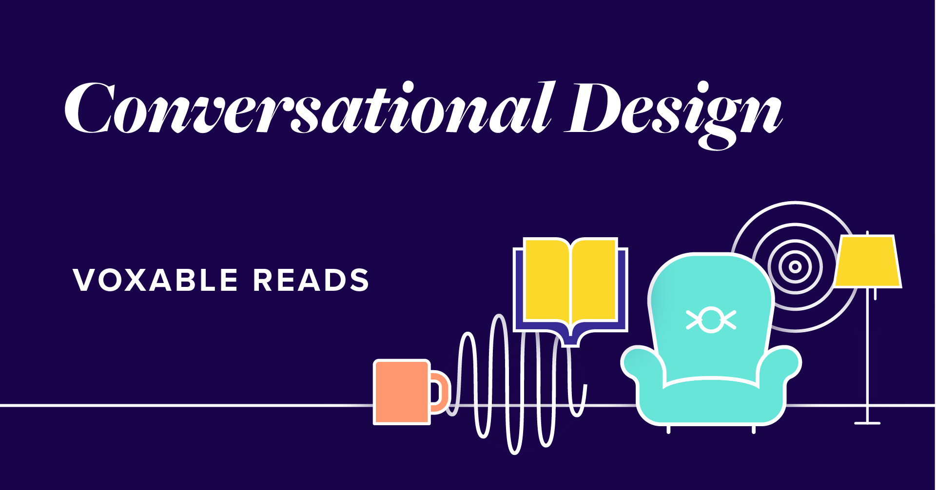 Voxable Reads: Conversational Design