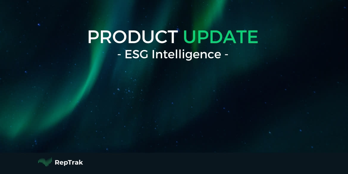 The RepTrak Company - Product Update - ESG Intelligence