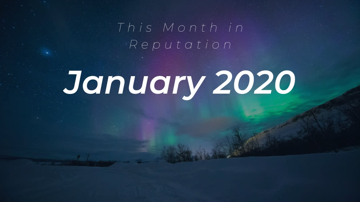 This Month in Reputation January 2020