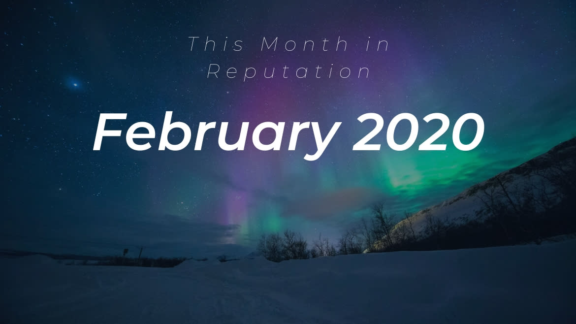 this month in reputation february