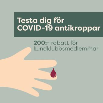 Testa dig för COVID-19 antikroppar. 200 kronor rabatt för kundklubbsmedlemmar.
