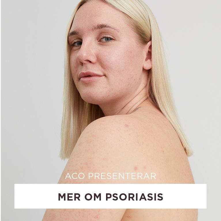 ACO mer om psoriasis
