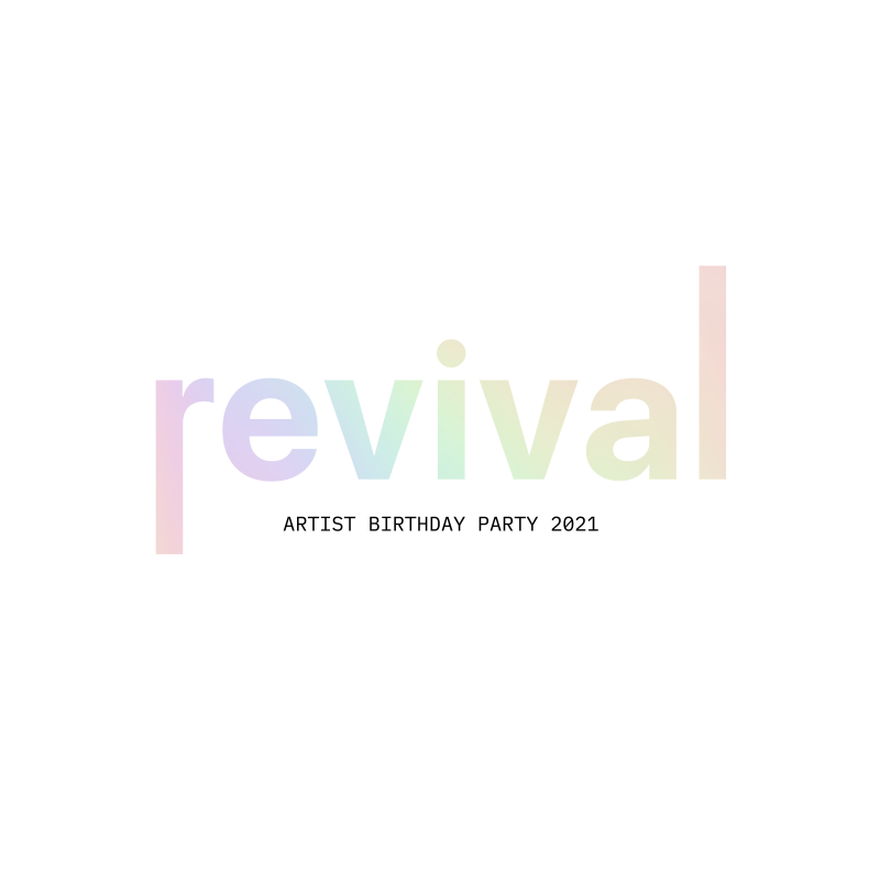 Revival: 2021 Artist Birthday Party  Article Feature Image