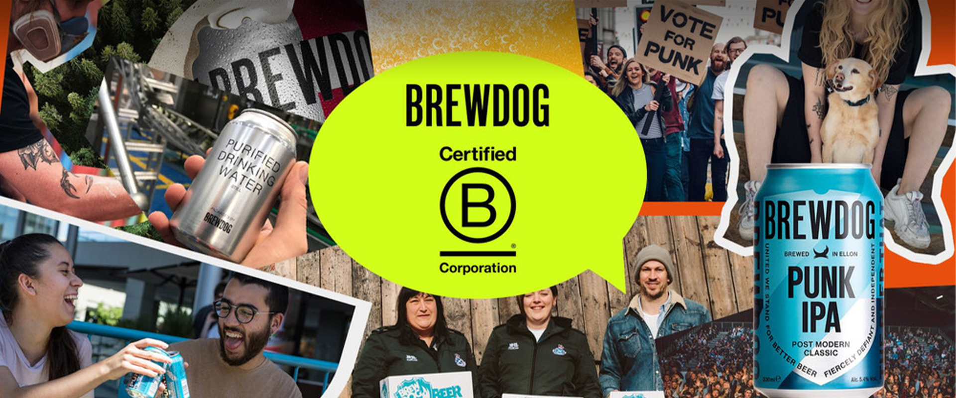 BREWDOG IS A FULLY CERTIFIED B CORP