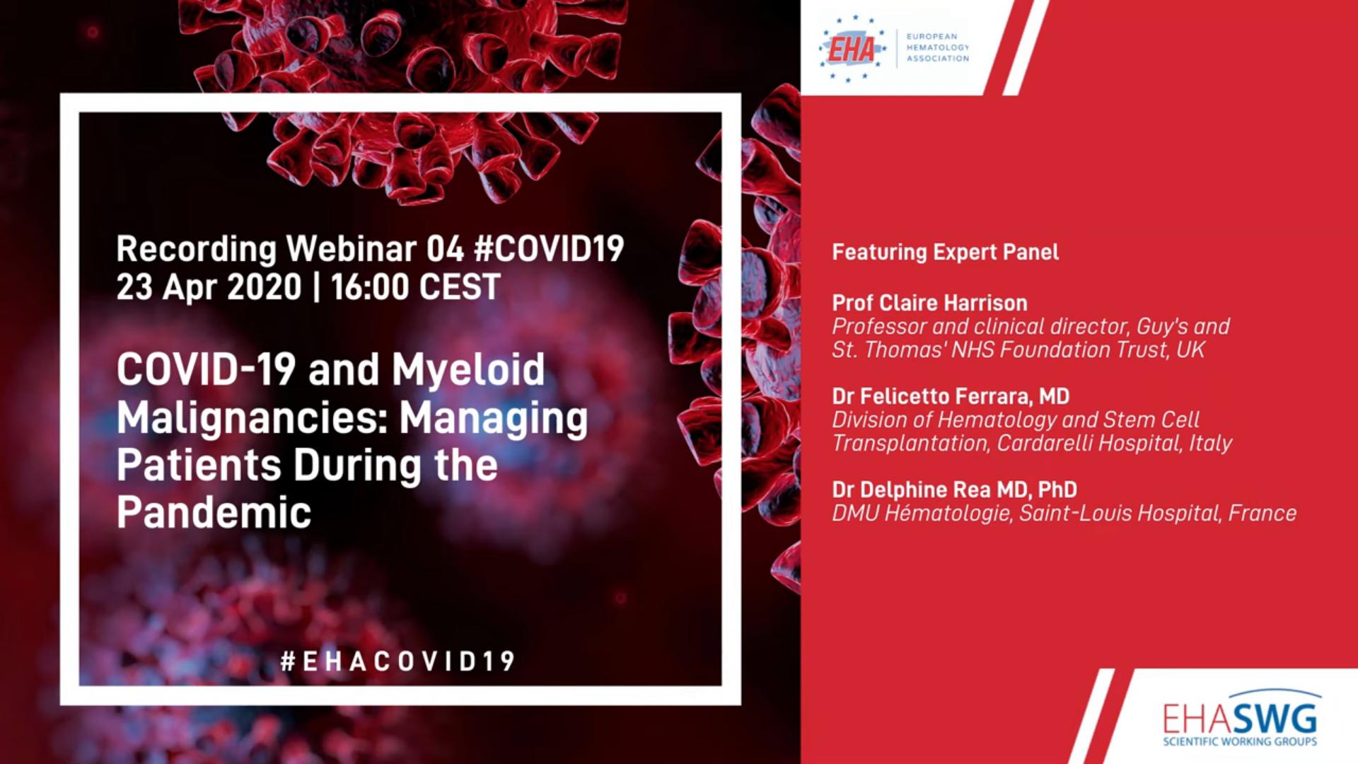 EHA/EHA-SWG Webinar: COVID-19 and myeloid malignancies: Managing patients during the pandemic