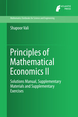 Principles of Mathematical Economics II: Solutions Manual, Supplementary Materials and Supplementary Exercises
