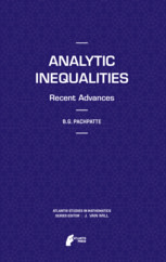 Analytic Inequalities: Recent Advances