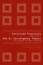 Continued Fractions, Volume 1: Convergence Theory