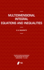 Multidimensional Integral Equations and Inequalities