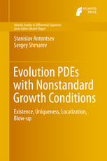 Evolution PDEs with Nonstandard Growth Conditions: Existence, Uniqueness, Localization, Blow-up
