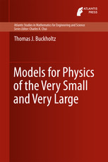 Models for Physics of the Very Small and Very Large