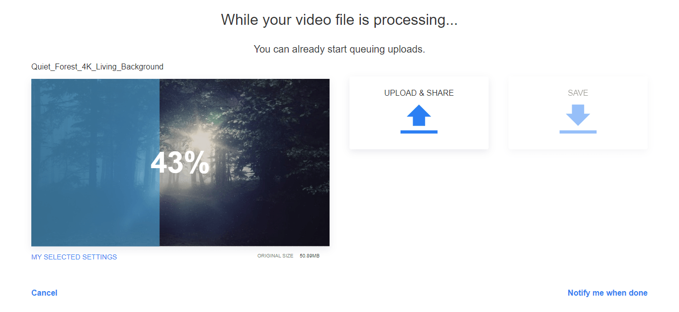 While your video is processing, you can upload it to YouTube