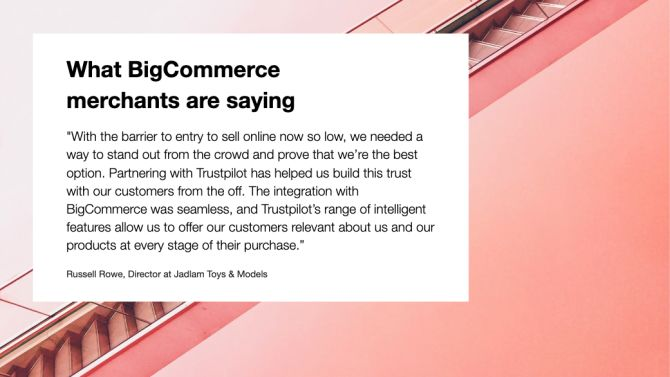 BigCommerce merchants love Trustpilot