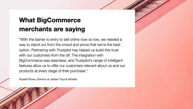 BigCommerce merchants love Trustpilot