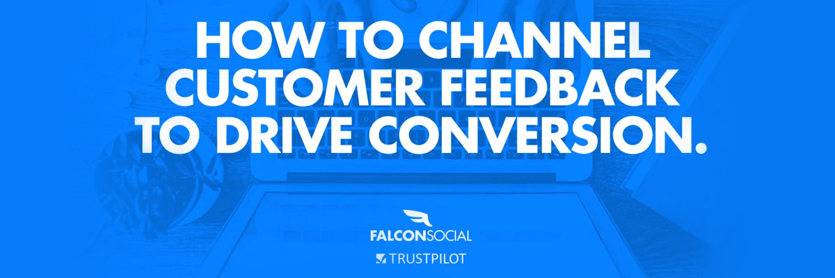 How to Channel Customer Feedback