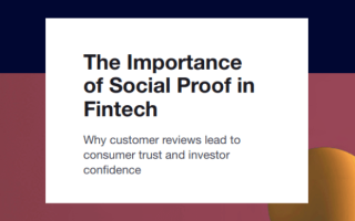 The importance of social proof in FinTech trustpilot report 2019
