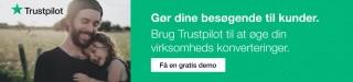 Gør dine besøgende til kunder - Brug Trustpilot til at øge din virksomheds konverteringer - få en gratis demo