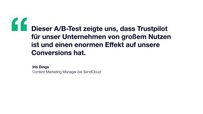 Zitat: Dieser A/B-Test zeigte uns, dass Trustpilot für unser Unternehmen von großem Nutzen ist und einen enormen Effekt auf unsere Conversions hat.
