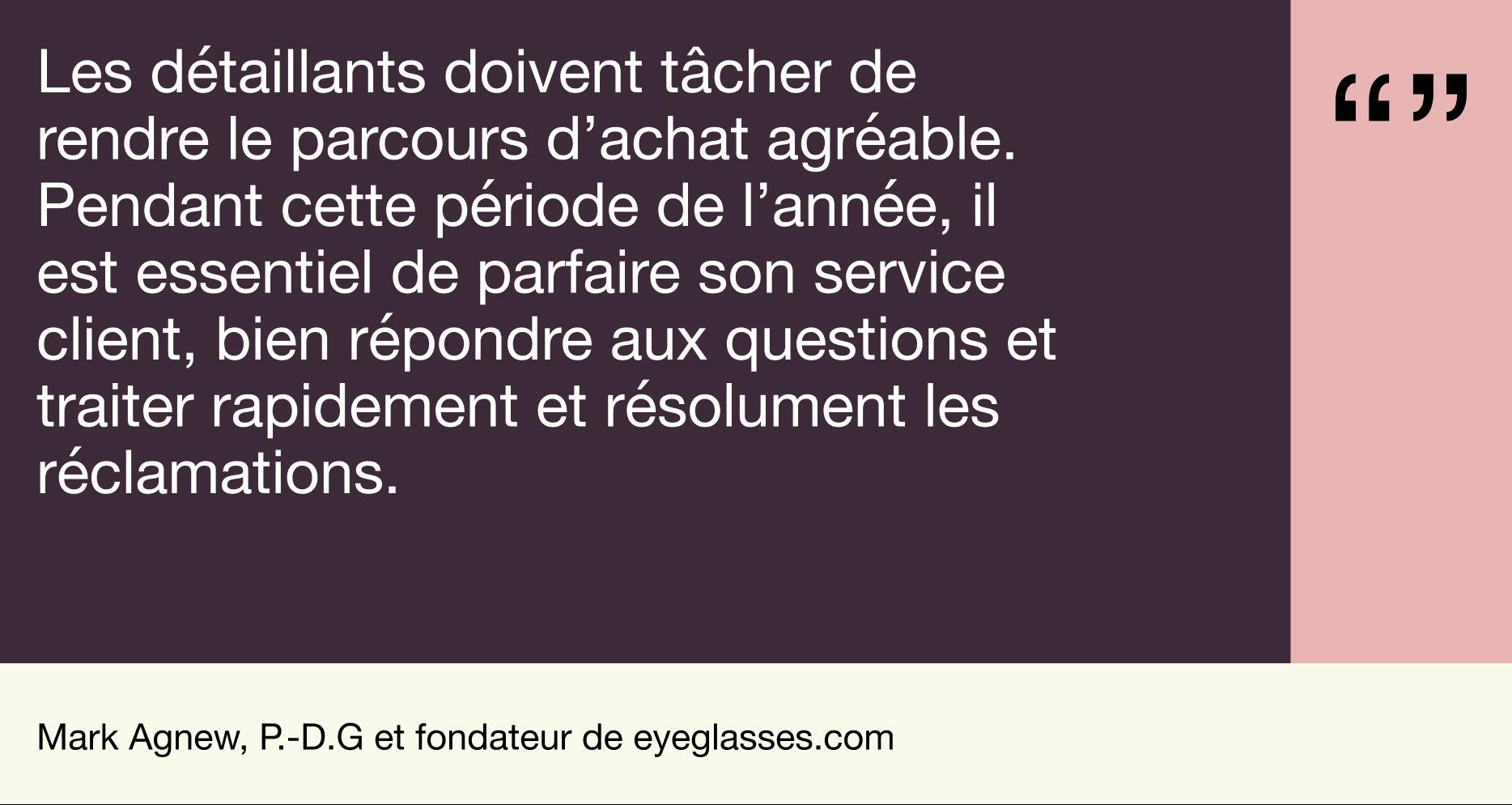 FR - Quote Holiday report - Mark Agnew, P.-D.G et fondateur de eyeglasses.com