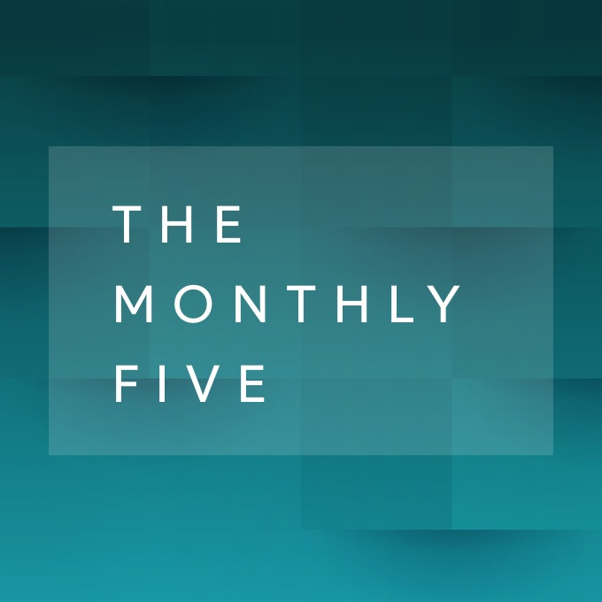 The Monthly Five