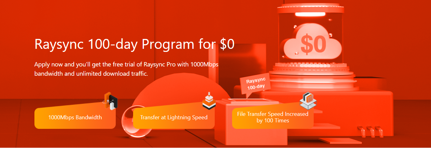 Come One, Come All! Raysync 100-day Program for $0