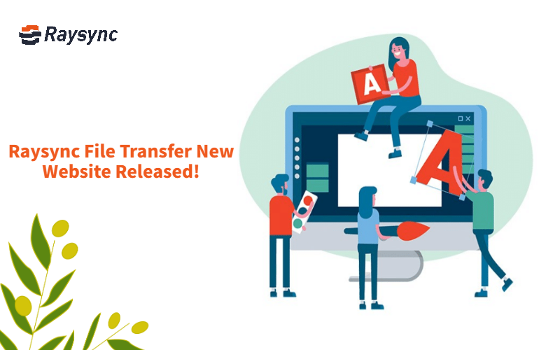 Redefined the large files transfer, what's new in raysync.io 2.0?