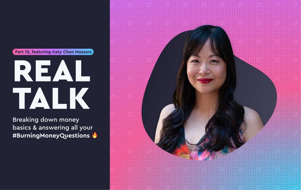 Real Talk: Part 9, featuring Katy Chen Mazzara