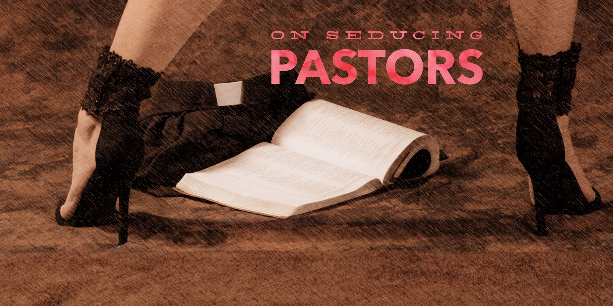 Blog Header Image On Seducing Pastors