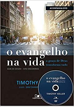 Cover Image for O Evangelho na vida