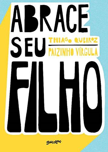 Cover Image for Abrace seu filho