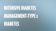 Intensive Diabetes Management - Type 1 Diabetes