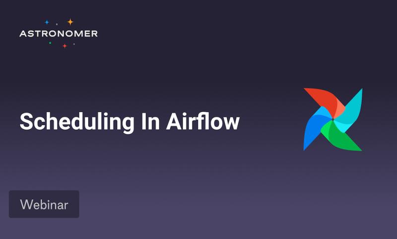 Scheduling In Airflow